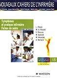Symptômes et pratique infirmière/Fiches de soins: Soins infirmiers