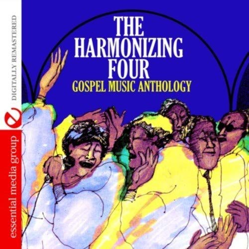 (Gospel Music Anthology: The Harmonizing Four (Digitally Remastered))