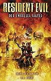 Resident Evil 02. Der Umbrella-Faktor: Videogameroman