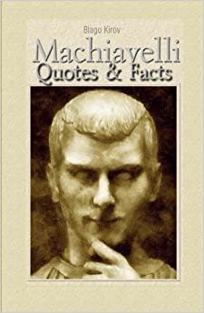 Machiavelli: Quotes & Facts
