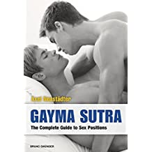 Gayma Sutra: The Complete Guide