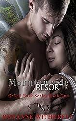 Mountainside Resort (O'Neil Pack Series Book 1)