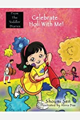 Celebrate Holi With Me! (From The Toddler Diaries) Paperback