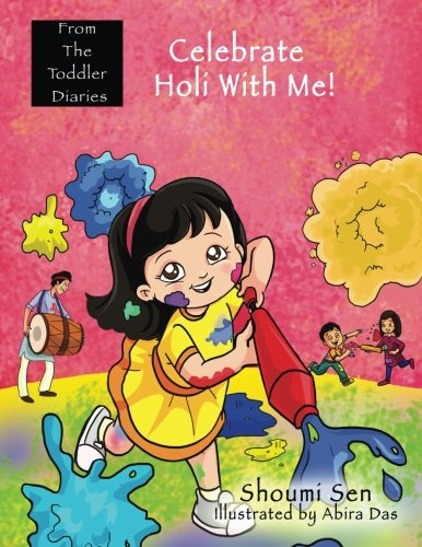 Celebrate Holi With Me! (From The Toddler Diaries)