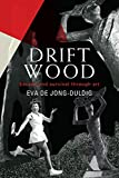 #2: Driftwood: Escape and survival through art