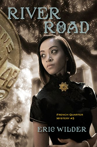 Book: River Road (French Quarter Mystery Book 5) by Eric Wilder
