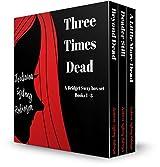 Three Times Dead: Bridget Sway Box Set #1 (The Bridget Sway Series)