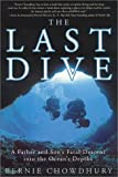 img - for The Last Dive (Thorndike Adventure) by Bernie Chowdhury (2001-05-26) book / textbook / text book