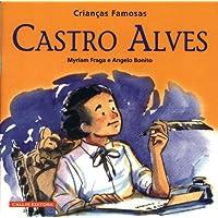 Castro Alves. Crianças Famosas