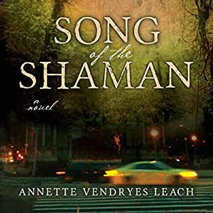 Song of the Shaman Audiobook