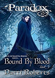 Paradox - Bound By Blood (Paradox series Book 3)