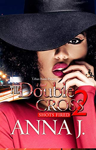 Book Cover: The Double Cross 2: Shots Fired