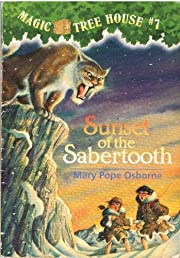 Sunset of the Sabertooth (Magic Tree House…