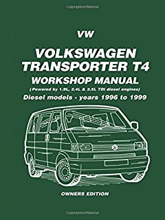 Volkswagen Transporter T4 Workshop Manual Owners Edition: Diesel Models - Years 1996 to 1999 (