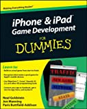 iPhone and iPad Game Development for Dummies, Neal Goldstein and Paris Buttfield-Addison, 0470599103