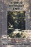 img - for World without End: Economics, Environment, and Sustainable Development book / textbook / text book