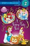 A Fairy-Tale Fall (Disney Princess) (Step into Reading)