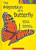 The Migration of a Butterfly, Tanya Kant, 0531240487