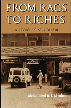 Book From Rags to Riches: A Story of Abu Dhabi by Mohammed Al Fahim (2008-11-30)