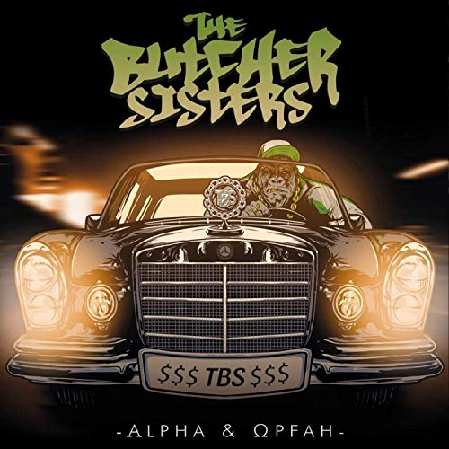 The Butcher Sisters - Alpha & Opfah (2019)