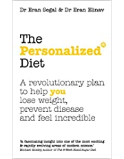 The Personalized Diet: The revolutionary plan to help you lose weight, prevent disease and feel incredible
