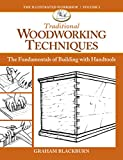 img - for Traditional Woodworking Techniques: The Fundamentals of Building with Handtools book / textbook / text book