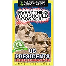 Everything You Should Know About: US Presidents