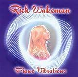 Piano Vibrations by Rick Wakeman (2003-06-10)