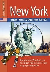 Globetrotter Kids New York: Reisen, Raten und Entdecken für Kids