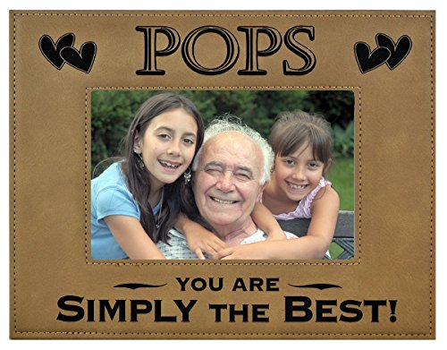 POPS GIFT ~ POPS You Are SIMPLY THE BEST! Engraved Leatherette Picture Frame Fathers Day Gift Grandfather Dad Birthday POPS Christmas Gift Daughter Son Grandchild Best POPS Ever (4x6, Beige)