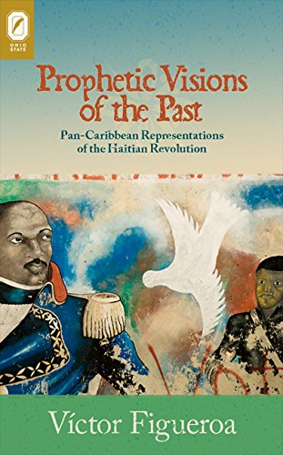 Pittsburgh Victor Series (Prophetic Visions of the Past: Pan-Caribbean Representations of the Haitian Revolution (Transoceanic Series))