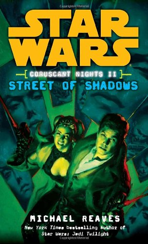 Star Wars: Coruscant Nights II - Street of Shadows - Book  of the Star Wars Legends