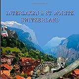 Interlaken and St. Moritz, Switzerland, Naira R.M., 1497304407