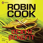 Death Benefit   Robin Cook