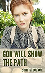 Amish Romance: God will Show the Path (The Amish Bylers follow God's will Book 3)