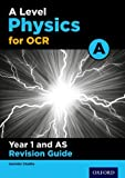 OCR a Level Physics a Year 1 Revision Guideyear 1