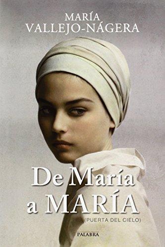 Descargar Libro De María A María María Vallejo-nágera