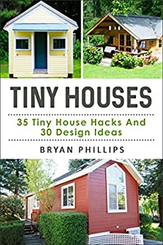 tiny house an ultimate guide to tiny house construction