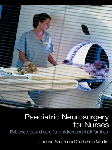 Download Paediatric Neurosurgery for Nurses: Evidence-based care for children and their families Pdf