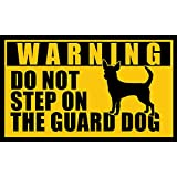 American Vinyl CHIHUAHUA Do Not Step On the Guard Dog Sticker (funny small mexican breed)