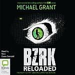 BZRK Reloaded | Michael Grant