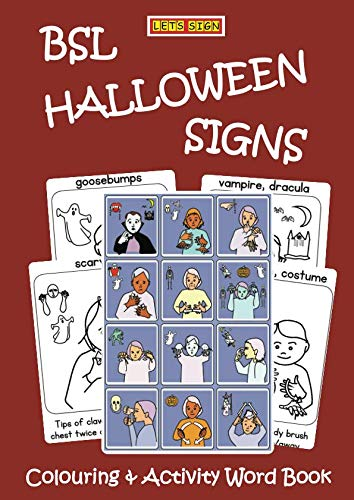 BSL HALLOWEEN SIGNS: Colouring & Activity Word Book (Let's Sign BSL) -