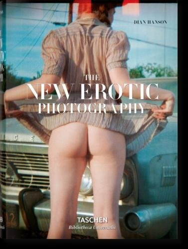 The New Erotic Photography (Multilingual Edition)