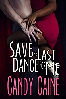 Save the Last Dance for Me by [Caine, Candy]
