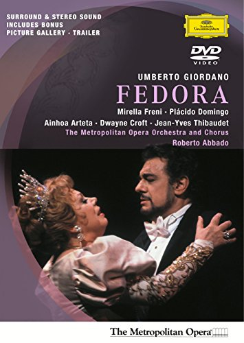 Giordano - Fedora / Freni, Domingo, Croft, Arteta, Thibaudet,  Abbado, Metropolitan Opera]()