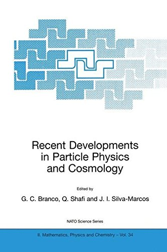Recent Developments in Particle Physics and Cosmology (Nato Science Series II:)