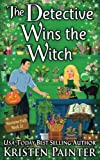 The Detective Wins The Witch (Nocturne Falls) (Volume 10) by  Kristen Painter in stock, buy online here