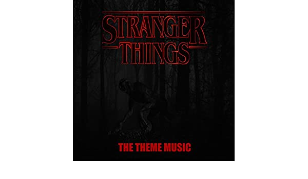 The Stranger Things Theme (From Stranger Things) by Voidoid on