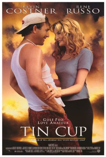 Tin Cup 27 x 40 Movie Poster - Style A