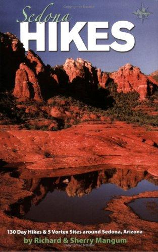 Sedona Hikes: 130 Day Hikes & 5 Vortex Sites Around Sedona, - Arizona Sedona Trails